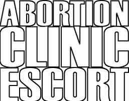 ABORTION CLINIC ESCORT BLOG